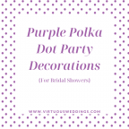 Purple Polka Dot Party Decorations for Bridal Showers