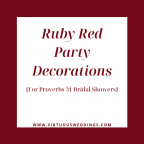 Ruby red party decorations for Proverbs 31 themed bridal showers