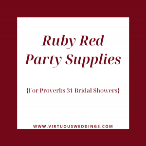 Ruby Red Party Supplies for Proverbs 31 Themed Bridal Showers