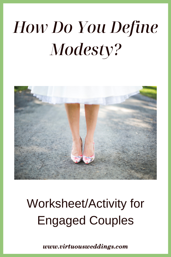 How Do You Define Modesty? Worksheet/Activity for Engaged Couples