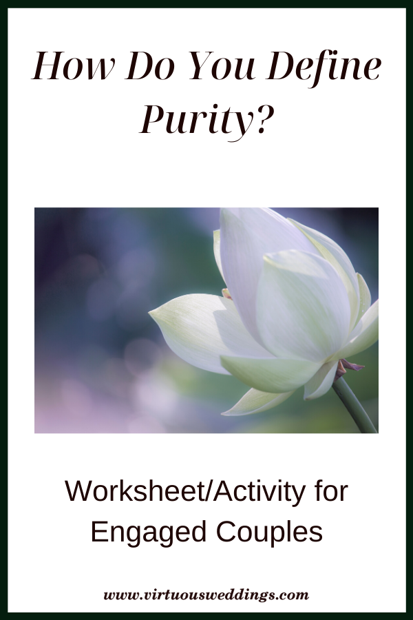 How Do You Define Purity? Worksheet/Activity for Engaged Couples