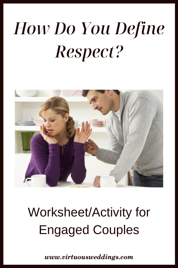 How Do You Define Respect? Worksheet/Activity for Engaged Couples