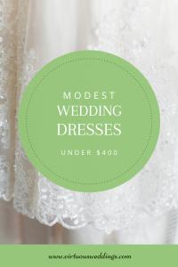 Modest Wedding Dresses Under $400