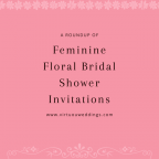 A Roundup of Feminine Floral Bridal Shower Invitations