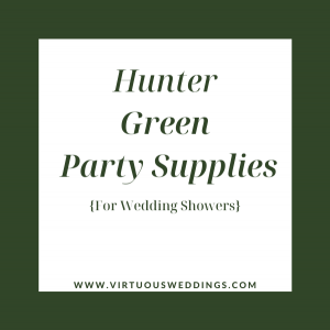 Hunter green party supplies for wedding showers