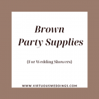 Brown party supplies for wedding showers