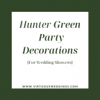 Hunter green party decorations for wedding showers
