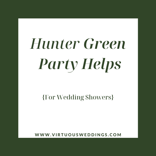 Hunter green party helps for wedding showers